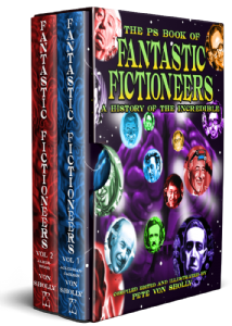 The PS Book of Fantastic Fictioneers [signed slipcased hardcover] edited by Pete Von Sholly